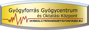 A Gyógyforrás  Természetgyógyászat Miskolc határában Felsőzsolcán található.
